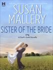 Sister of the Bride, Mallery, Susan
