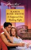 It Happened One Wedding Night, Smith, Karen Rose