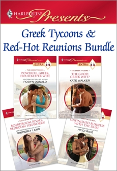 Greek Tycoons & Red-Hot Reunions Bundle: An Anthology, Donald, Robyn & Walker, Kate & Lang, Kimberly & Rice, Heidi