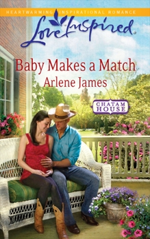 Baby Makes a Match: A Wholesome Western Romance, James, Arlene