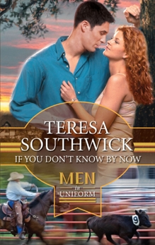 If You Don't Know By Now, Southwick, Teresa