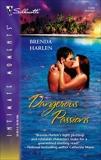 Dangerous Passions, Harlen, Brenda