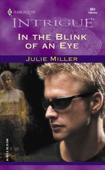 In the Blink of an Eye, Miller, Julie