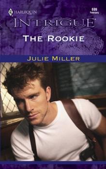 The Rookie, Miller, Julie