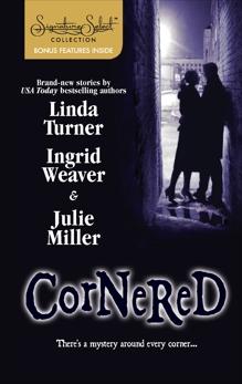 Cornered: An Anthology, Turner, Linda & Weaver, Ingrid & Miller, Julie