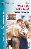 What If We Fall In Love?, Southwick, Teresa