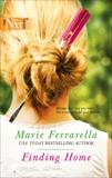 Finding Home, Ferrarella, Marie