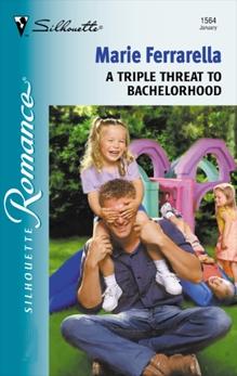 A Triple Threat to Bachelorhood, Ferrarella, Marie