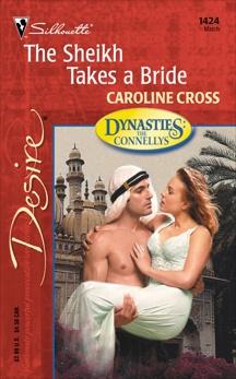 The Sheikh Takes a Bride, Cross, Caroline