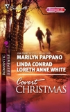 Covert Christmas: An Anthology, Pappano, Marilyn & White, Loreth Anne & Conrad, Linda