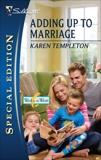 Adding Up to Marriage: A Single Dad Romance, Templeton, Karen