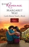 Cattle Baron Needs a Bride, Way, Margaret