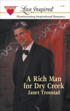 A Rich Man for Dry Creek, Tronstad, Janet