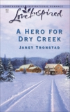 A Hero for Dry Creek, Tronstad, Janet