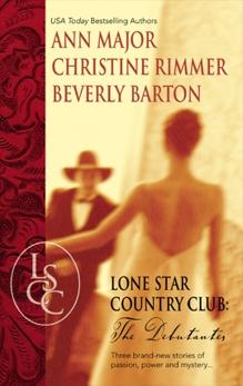 Lone Star Country Club: The Debutantes, Barton, Beverly & Rimmer, Christine & Major, Ann