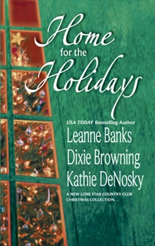 Home for the Holidays: An Anthology, Banks, Leanne & DeNosky, Kathie & Browning, Dixie