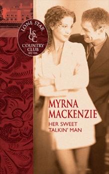 Her Sweet Talkin' Man, Mackenzie, Myrna