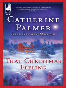 That Christmas Feeling: An Anthology, Palmer, Catherine & Martin, Gail Gaymer