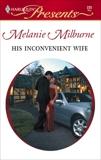 His Inconvenient Wife, Milburne, Melanie