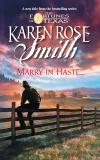 Marry in Haste..., Smith, Karen Rose