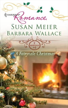 A Fairytale Christmas: An Anthology, Meier, Susan & Wallace, Barbara