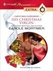 His Christmas Virgin, Mortimer, Carole