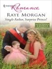 Single Father, Surprise Prince!, Morgan, Raye