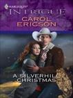 A Silverhill Christmas, Ericson, Carol