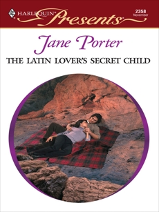 The Latin Lover's Secret Child: A Secret Baby Romance