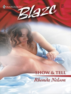 Show & Tell, Nelson, Rhonda