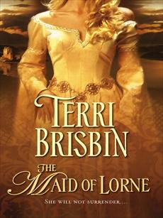 The Maid of Lorne, Brisbin, Terri