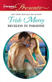 Reckless in Paradise, Morey, Trish
