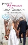 His Diamond Bride, Gordon, Lucy