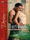 A Kept Woman, WhiteFeather, Sheri