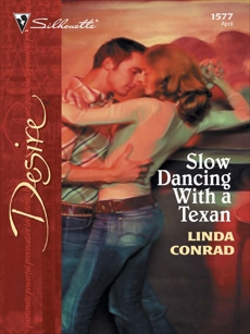 Slow Dancing With a Texan, Conrad, Linda