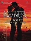 Caught in the Crossfire, Broadrick, Annette