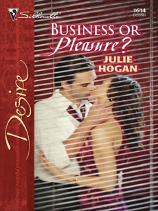 Business or Pleasure?, Hogan, Julie