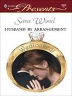 Husband By Arrangement, Wood, Sara