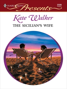 The Sicilian's Wife, Walker, Kate