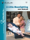 A Little Moonlighting, Morgan, Raye