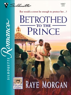 Betrothed to the Prince, Morgan, Raye
