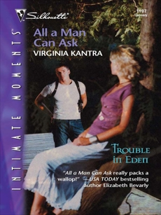All A Man Can Ask, Kantra, Virginia