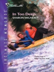 In Too Deep, Mignerey, Sharon