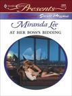 At Her Boss's Bidding: A Billionaire Boss Romance, Lee, Miranda