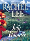 July Thunder, Lee, Rachel