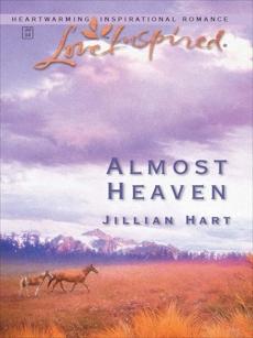 Almost Heaven, Hart, Jillian