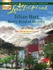 Every Kind of Heaven, Hart, Jillian