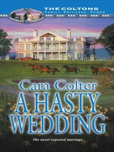A Hasty Wedding, Colter, Cara
