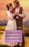 A Convenient Wife, Davidson, Carolyn