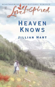 Heaven Knows, Hart, Jillian